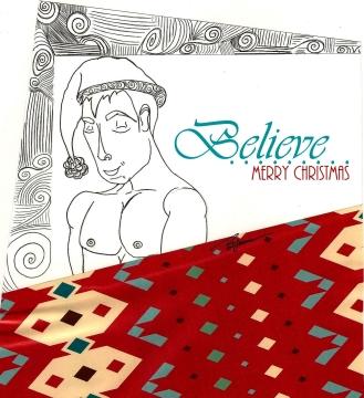 """Believe"" - Christmas greeting 2013"