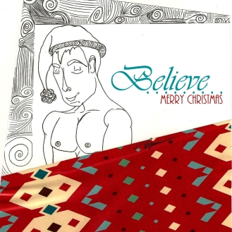 """Believe"" - Christmas greeting 2013"